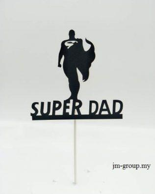 CAKE TOPPER SUPER DAD