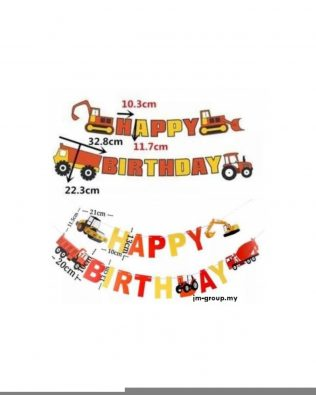 HAPPY BIRTHDAY BANNER EXCAVATOR
