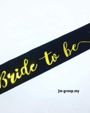 SASH BRIDE TO BE